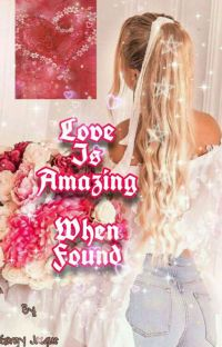 Love Is Amazing When Found cover
