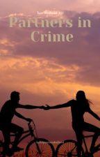 Partner In Crime|| t.h. AU|| by katequacksonholland