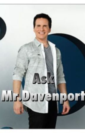 Ask Mr.Davenport by Donald_Davenport