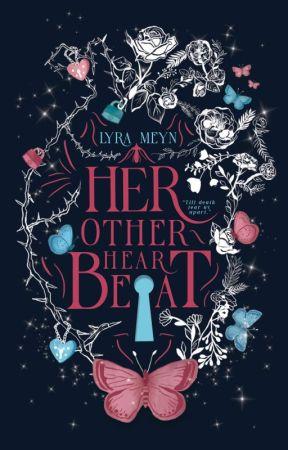 Her Other Heartbeat   BAKAL TERBIT by Lyrameyn