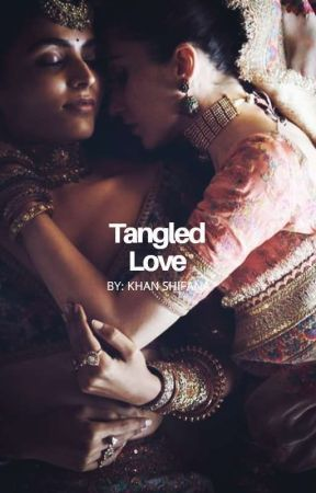 Tangled Love | Indian Lesbian Story by singdanaa