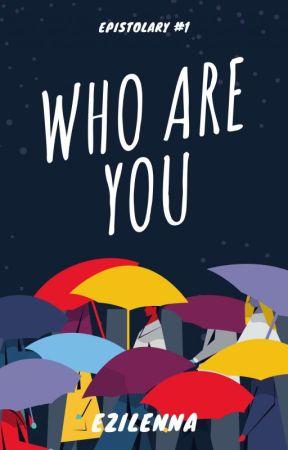 Who Are You by Ezilenna