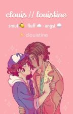 clouis 🍊 - smut 🍋 - angst - fluff - oneshots by clouistine
