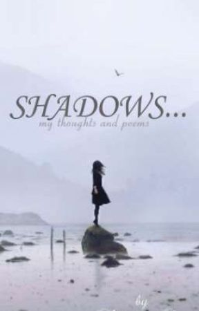 SHADOWS... by NakshatraDiya