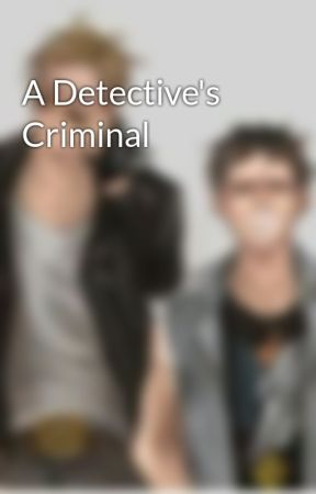 A Detective's Criminal by Cause_fanfiction