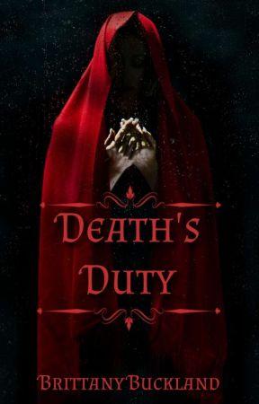 Death's Duty by writerbrittanyb