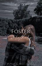 Foster Brothers  by QueenKenz11