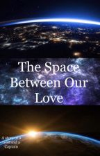 The Space Between Our Love (Thor x Carol Danvers) by _captainxamerica_