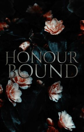 Honour Bound  by zeynepshah