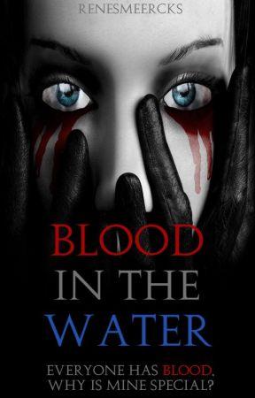 Blood in the Water by RenesmeeRcks