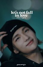 Let's not fall in love | hyunjin  by yonarese