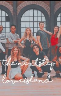 The Next Step: Love Island 💛(Complete) cover