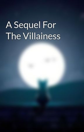 A Sequel For The Villainess by zereiun