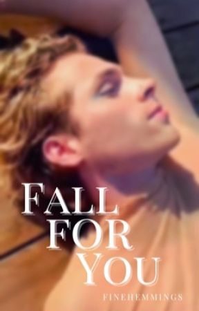 Fall for You | OT4 by FINEHEMMINGS