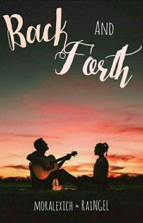 Back and Forth  •A short story• by YowBishes