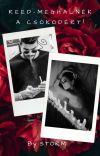 REED-Meghalnék a csókodért! |+18 | cover