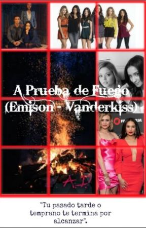 A Prueba de Fuego - (Emison - Vanderkiss) by SoLovatiic