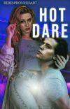 》Hot dare||Bughead♡  cover