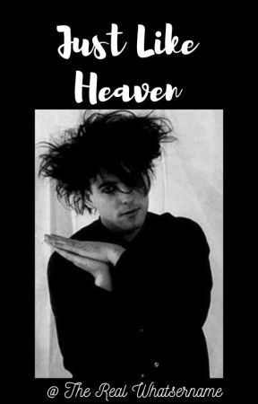 ❝ Just Like Heaven ❞ by TheRealWhatsername