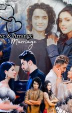 Love & Arrange marriage (Completed) by ShaliniO