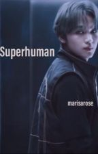 Superhuman by marisarose