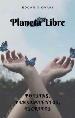 Planeta libre (Poemas) by edgar_giovani
