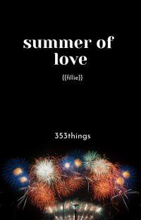 summer of love {{fillie}} cover
