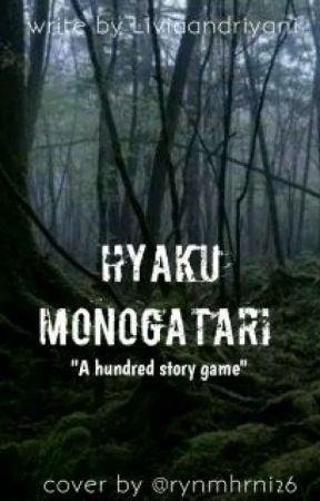 Hyaku Monogatari by liviaandriyani