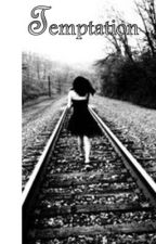 Temptation [A Young Writer's Prize Submission] by KathrynZita