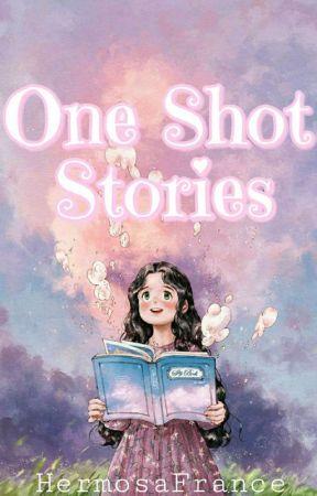 One Shot Stories by binibining_kassy