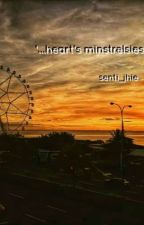 '...heart's minstrelsies' by senti_jhie