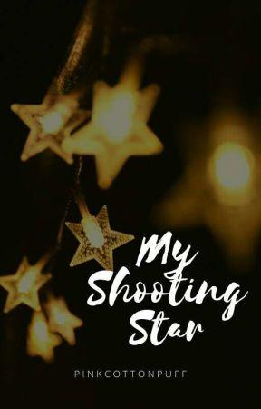 My Shooting Star [Weishin][✔] by pinkcottonpuff