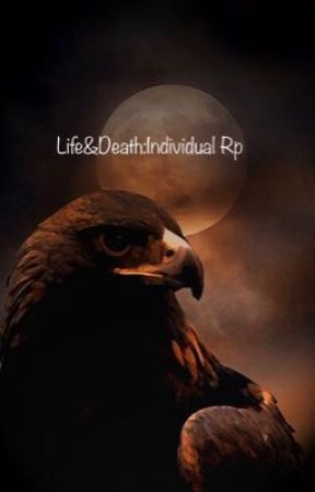 Life&Death:A Literate Rp Character Book by TheCrypticGoddess