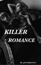 Killer° Romance (AFU) by gabrielphantom