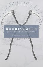 Ruthless Killer || F. Odair by Diamonds_and__Roses