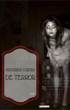 historias cortas de terror(Pausada) by aoylan