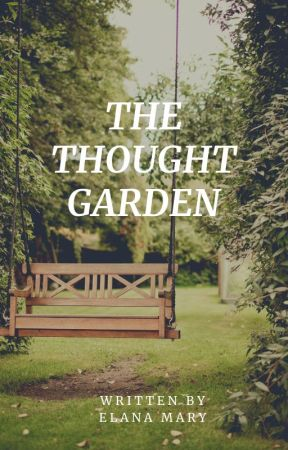 The Thought Garden by Lanikins