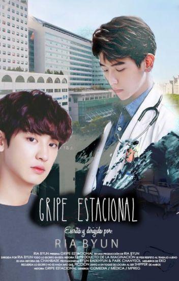 Gripe estacional [ChanBaek]