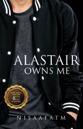 [WDS#3] Alastair Owns Me by nisaafatm