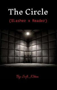 The Circle (Slashers x Reader) cover