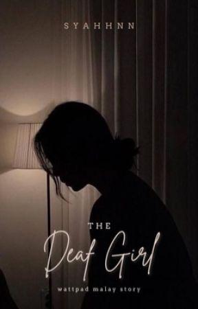 The Deaf Girl by syahhnn