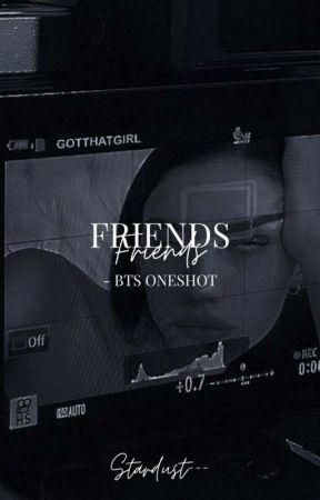 Friends~BTS ONE SHOT by stardust---