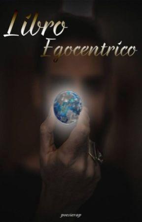 Libro Egocentrico by poesierap