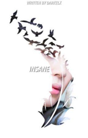 INSANE ✓ by DARKELX