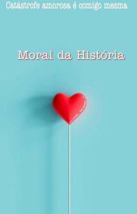 Moral da História cover
