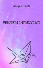 PENSIERI INTRECCIATI-frasi d'amore di Pensierintrecciati