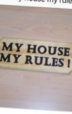 'My House, My Rules !' by SpankingStoriesOnly