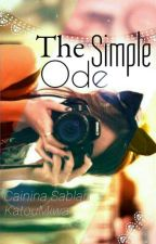 The Simple Ode (Will Be Deleted or Rewritten) by KatouMiwa