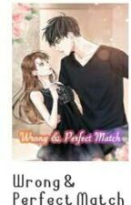 (💓Book 1 Completed💓)Perfect match to arrogant CEO  by cunanicole