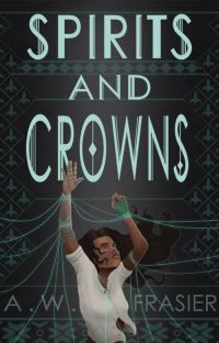 Spirits and Crowns (The Shadow Series, Book 1) cover